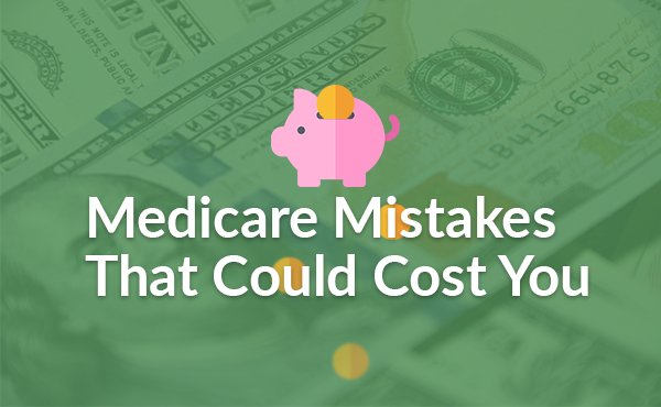 Medicare Mistakes