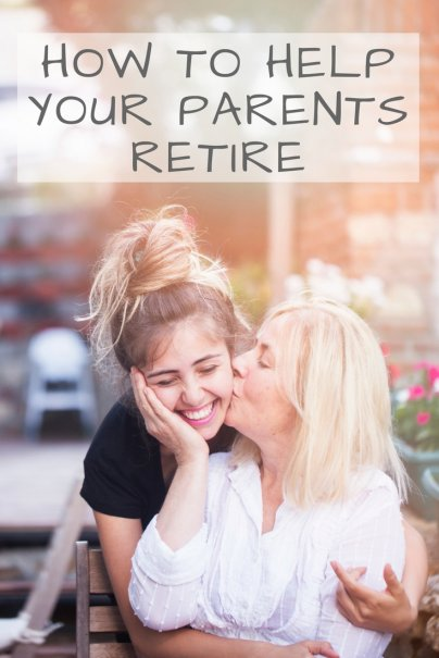 How to Help your Parents Retire