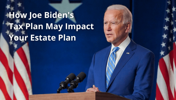 Estate Plan- Biden
