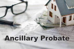 Ancillary Probate