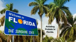 Avoiding Probate in Florida